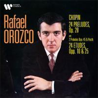 Préludes op.28, Etudes op.10 & 25 - Rafael Orozco | Chopin, Frédéric (1810-1849)