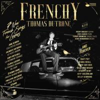 Frenchy | Dutronc, Thomas (1973-....). Compositeur