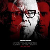 Lost themes III : alive after death | Carpenter, John (1948-....). Compositeur