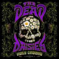 Holy ground | The |Dead Daisies