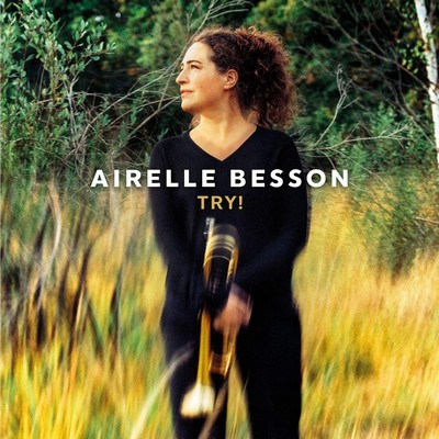 Try ! Airelle Besson, comp. & trp. Fabrice Moreau, batt. Benjamin Moussay, p. & fender rhodes Isabel Sörling, chant