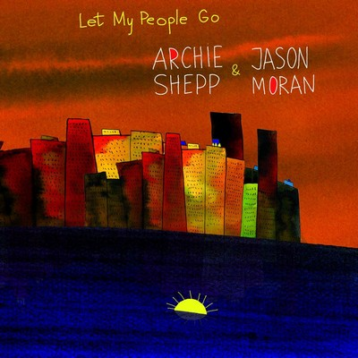 Let my people go Archie Shepp, saxo. soprano Jason Moran, p.