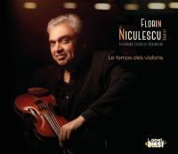 Le temps des violons / Florin Niculescu, violon, Hugo Lippi, guitare, Philippe Aerts, contrebasse, Bruno Ziarelli, batterie |