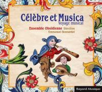 Célèbre et Musica, voyage musical |