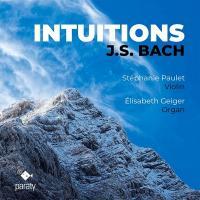 Intuitions | Jean-Sébastien Bach, Compositeur