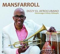 Dizzy el afrocubano : hommage à Dizzy Gillespie |