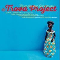 Blues for dos gardenias / Raphaël Lemonnier & Trova Project |
