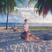 Providence / Chevalrex | Chevalrex (1982-....). Chanteur. Musicien