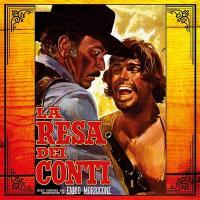 La resa dei conti = Colorado : bande originale du film de Sergio Sollima | Ennio Morricone (1928-2020). Compositeur