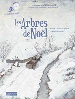 Les arbres de Noël | Géraldine Elschner (1954-....). Auteur