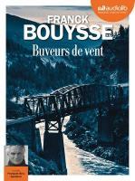 Buveurs de vent | Bouysse, Franck (1965-....). Auteur
