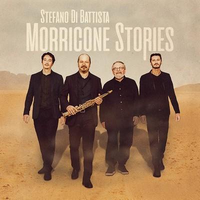 Morricone stories Stefano di Battista, saxo. soprano & alto Frédéric Nardin, p. Daniele Sorrentino, cb. André Ceccarelli, batt.