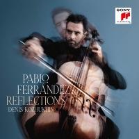 Reflections / Pablo Ferrandez, violoncelle, de Falla, Rachmaninov, Granados, Denis Kozhukin, piano |