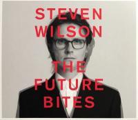 The future bites / Steven Wilson |