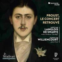 PROUST, LE CONCERT RETROUVE / Théotime Langlois de Swarte | Langlois de Swarte, Théotime