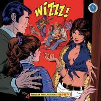 Wizzz ! vol. 4 : french psychorama 1966-1974 |