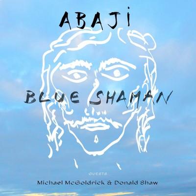 Blue shaman Abaji, chant & divers instruments