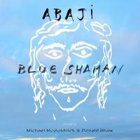 Blue shaman |  Abaji
