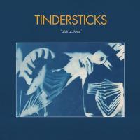 Distractions | Tindersticks