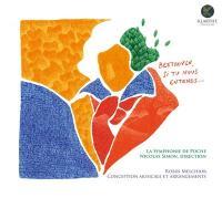 BEETHOVEN SI TU NOUS ENTENDS... / Ludwig van Beethoven | Beethoven, Ludwig van (1770-1827)
