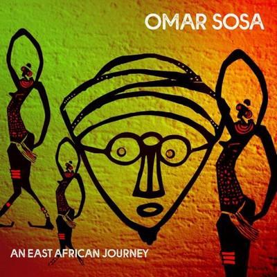 An east african journey Omar Sosa, comp. & p. Menwar, perc. & chant Abel Ntalasha, Steven Sogo, Seleshe Damessae et al., chant Dafaalla Elhag Ali, tanbûr