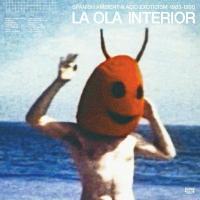 Ola interior (La) : spanish ambient & acid exoticism, 1983-1990 |