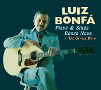 Luiz Bonfa plays and sings bossa nova. Gentle rain (The ) |