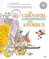 Le Carnaval gastronomique des animaux | Friot, Bernard