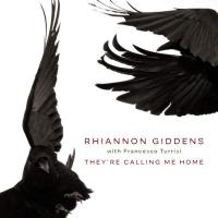 They're calling me home | Rhiannon Giddens, Arrangeur