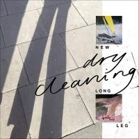 NEW LONG LEG / Dry Cleaning | Dry Cleaning
