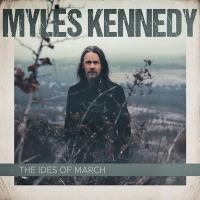 Ides of march (The) | Kennedy, Myles (1969-....). Chanteur. Musicien