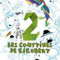 Comptines de Kikobert, vol. 2 (Les) | Kikobert