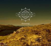 Homecoming / Muddy Gurdy | Muddy Gurdy. Musicien. Ens. voc. & instr.