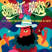 Straight from the decks, vol. 2 : finest selection from his DJ sets |  Guts