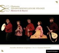 Chansons traditionnelles de France : Manuscrit de Bayeux