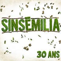 30 ans | Sinsemilia