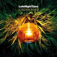 Late night tales de Jordan Rakei |