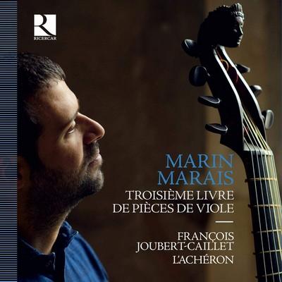 Troisième livre de pièces de violes Marin Marais, comp. François Joubert-Caillet, basse de viole Achéron (L'), ens. instr.