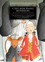 C'est mon piano, monsieur ! : Wolfgang Amadeus Mozart | Gerhard, Ana