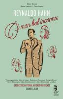 O mon bel inconnu / Reynaldo Hahn | Hahn, Reynaldo (1874-1947)