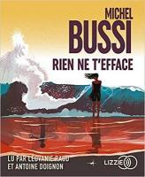 Rien ne t'efface | Bussi, Michel (1965-....). Auteur