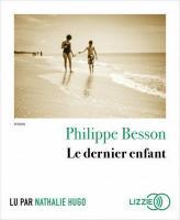 Dernier enfant (Le) | Besson, Philippe (1967-....). Auteur