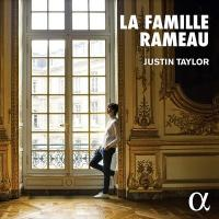 LA FAMILLE RAMEAU / Justin Taylor, cla. | Taylor, Justin. Musicien