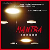 Mantra   Karlheinz Stockhausen (1928-2007). Compositeur
