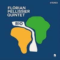 RIO / Florian Pellissier Quintet | Florian Pellissier Quintet