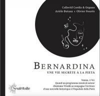 Bernadina : une vie secrète à La Pièta | Collectif Cordis & Organo. Musicien