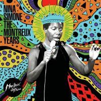 THE MONTREUX YEARS / Nina Simone | Simone, Nina (1933-2003)