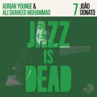 Jazz is dead, vol. 7 : Joao Donato   Donato, Joao (1934-....). Compositeur