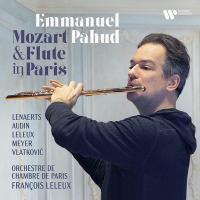 Mozart & flute in Paris | Pahud, Emmanuel (1970-....). Musique. Fl.