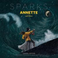 Annette : bande originale du film de Leos Carax | Sparks. Musicien